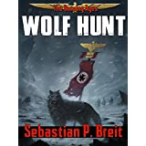 Wolf Hunt (The Burning Ages Book 1) ~ Sebastian P. Breit
