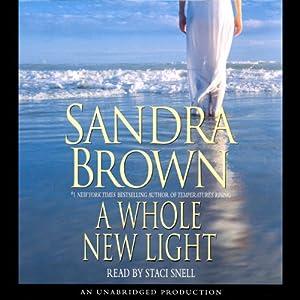 A Whole New Light | [Sandra Brown]