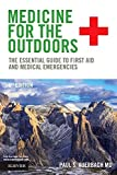 img - for Medicine for the Outdoors: The Essential Guide to First Aid and Medical Emergencies, 6e Paperback February 20, 2015 book / textbook / text book