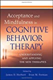 img - for Acceptance and Mindfulness in Cognitive Behavior Therapy: Understanding and Applying the New Therapies book / textbook / text book