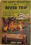 The Happy Hollisters on a River Trip (The Happy Hollisters, No. 2) (1299769543) by West, Jerry