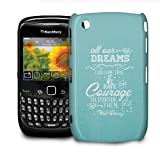 Phone Case For BlackBerry Curve 8520 - Disney Quote Dreams Can Come True in Aqua Snap-On Cover