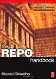 img - for The Repo Handbook (Securities Institute Global Capital Markets) book / textbook / text book