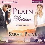 Plain Return: The Plain Fame Series, Book 4 | Sarah Price