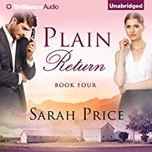 Plain Return: The Plain Fame Series, Book 4 Audiobook by Sarah Price Narrated by Amy McFadden
