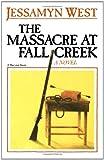 The Massacre at Fall Creek (0156576813) by West, Jessamyn