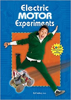 Electric motor experiments cool science projects with for Electric motor science fair project