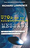 Image of UFOs and the Extraterrestrial Message: A Spiritual Insight Into UFOs and Extraterrestrial Transmissions