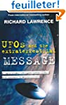 UFOS and the Extraterrestrial MESSAGE...