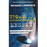 UFOs and the Extraterrestrial Messageby Richard Lawrence