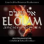 El Olam Ancient Echoes Instrumental:...
