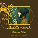 Middlemarch Audiobook by George Eliot Narrated by Nadia May