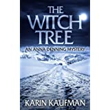 The Witch Tree (Anna Denning Mystery Book 1) ~ Karin Kaufman