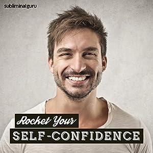 Rocket Your Self-Confidence Speech