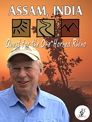 Assam India: Quest for the One Horned Rhinoceros on Amazon Prime Video UK