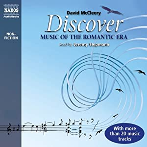 Discover: Music of the Romantic Era | [David McCleery]