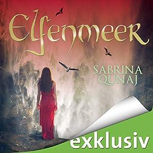 Elfenmeer (Elvion 3) Hörbuch