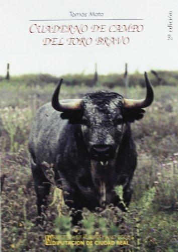 Cuaderno De Campo Del Toro Bravo
