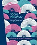 Tokyo Precincts: A Curated Guide to t...