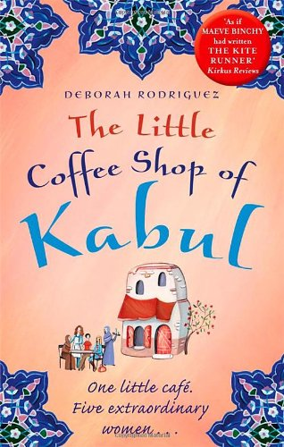 The Little Coffee Shop of Kabul