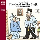The Good Soldier Svejk (       ABRIDGED) by Jaroslav Hasek Narrated by David Horovitch