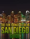 The Fun Things to Do in San Diego Gui...