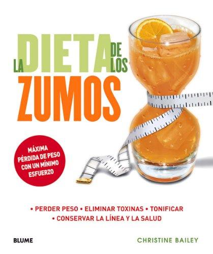 La Dieta De Los Zumos (Vida Saludable)