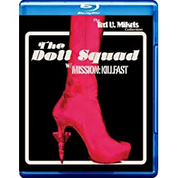 The Doll Squad / Mission: Killfast [Blu-ray]