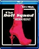 The Doll Squad / Mission: Killfast [Blu-ray]