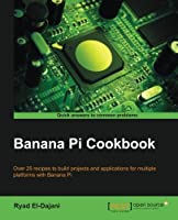 Banana Pi Cookbook Front Cover