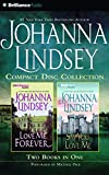 img - for Johanna Lindsey CD Collection 4: Love Me Forever, Say You Love Me book / textbook / text book