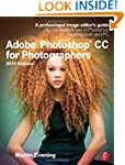 Adobe Photoshop CC for Photographers,...