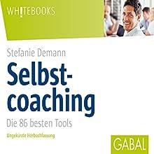 Selbstcoaching: Die 86 besten Tools Hörbuch von Stefanie Demann Gesprochen von: Gisa Bergmann, Gordon Piedesack