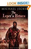 The Leper's Return (Knights Templar Mysteries (Simon & Schuster))