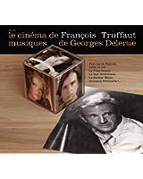 Le Cinéma de Francois Truffaut, musiques de Georges Delerue