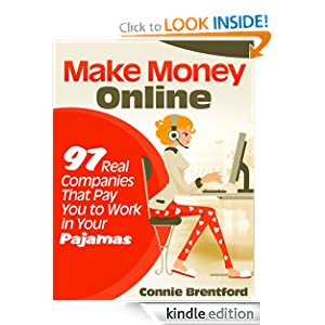Make Money Online - 97 Real Companies That Pay You To Work In Your Pajamas