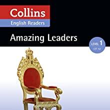 Amazing Leaders: A2 (Collins Amazing People ELT Readers) Audiobook by Silvia Tiberio - adaptor, Fiona MacKenzie - editor Narrated by  Collins