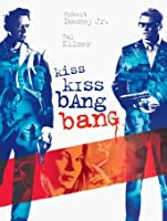 Kiss Kiss Bang Bang [HD]