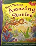 img - for Start Writing Amazing Stories (Adventures in Literacy) by King, Penny, Thomson, Ruth (2004) Paperback book / textbook / text book