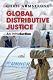 Global Distributive Justice: An Introduction