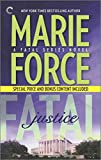 img - for [(Fatal Justice: Book Two of the Fatal Series : Cappuano and Holland Unplugged)] [By (author) Marie Force] published on (April, 2015) book / textbook / text book