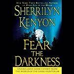 Fear the Darkness | Sherrilyn Kenyon