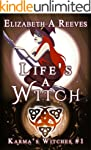 Life's a Witch (Witches of Karma) (Ka...