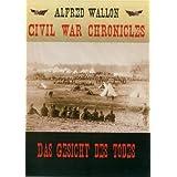 Civil War Chronicles - Das Gesicht des Todes