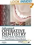 Advanced Operative Dentistry: A Pract...