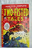img - for Two Fisted Tales Annual # 3 (Reprints issues 11-15 of series including covers) Excellent color and art reproductions of 1950's EC Comic Books. (Heavy bond cover) book / textbook / text book