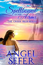 Spellbound in His Arms (The Greek Isles Series)