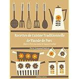 Recettes de Cuisine Traditionnelle de Viande de Porc (La cuisine d'Auguste Escoffier t. 14) (French Edition) ~ Auguste Escoffier