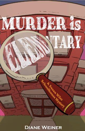 Murder Is Elementary by Diane Weiner ebook deal