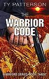 The Warrior Code (Warriors Series Book 3)